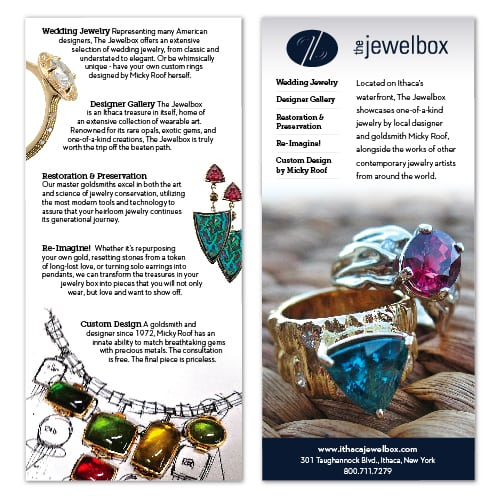 Rack Card Design | The Jewelbox | owned and operated by goldsmith Micky Roof | focused target market of men and women, jewelry, wedding and engagement rings, artisan jewelry, luxury hand crafted jewelry | jewelry boutique located on the waterfront in Ithaca, NY | home of the Finger Lakes Charm