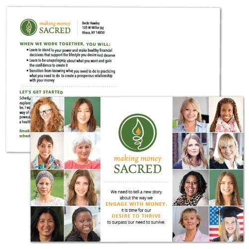 Postcard Design| Making Money Sacred| target market of money education, coaching, efficiency, finance based programs|located in Ithaca, NY