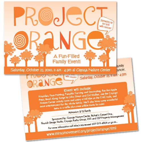 Non- Proft Event Invitation, Postcard Design | Project Orange | Miras Movement | target market focused on childhood cancer, central New York| Non- Profit event located in Ithaca, NY