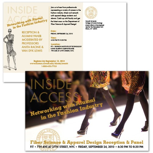 Event Invitation, Postcard Design | Cornell University Inside Access |target market focused on fashion and apparel design | event located in Ithaca, NY